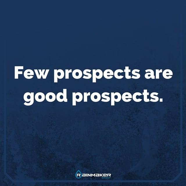 Few_prospects_are_good_prospects..jpg