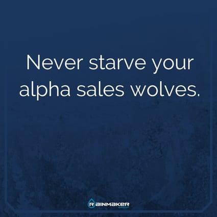 Never_starve_your_alpha_sales_wolves
