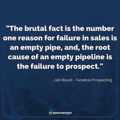 The_brutal_fact_of_sales_prospecting_is_without_the_right_salespeople_prospecting_will_not_happen.jpg