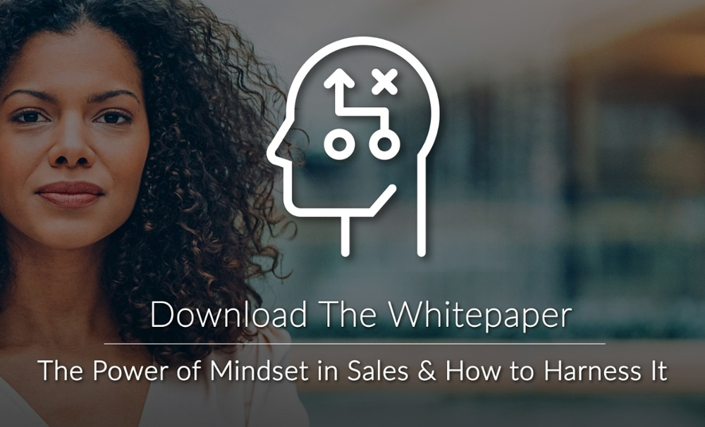 The Power of Mindset in Sales & How to Harness It